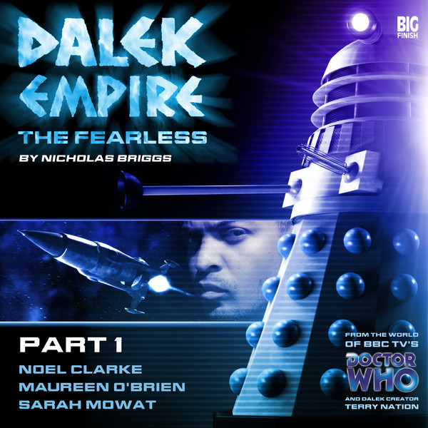Dalek Empire The Fearless Part One