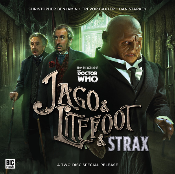Jago and Lightfoot Series & Strax