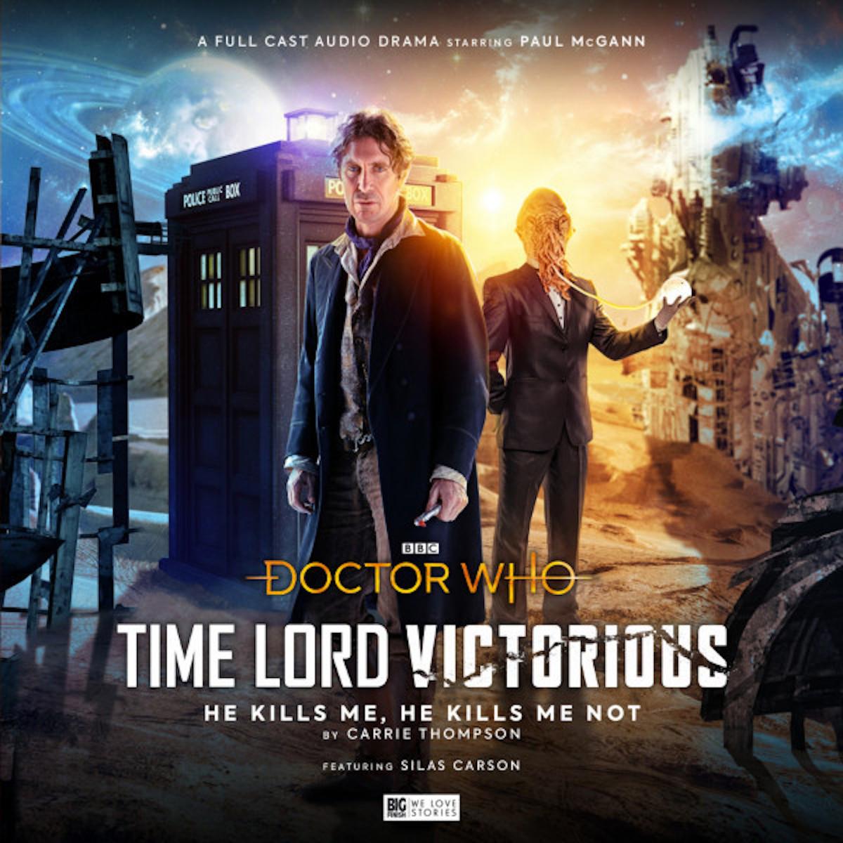 Time Lord Victorious: He Kills Me, He Kills Me Not