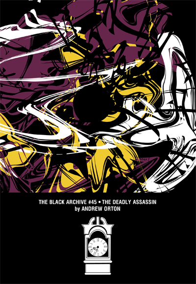 The Black Archive 45: The Deadly Assassin