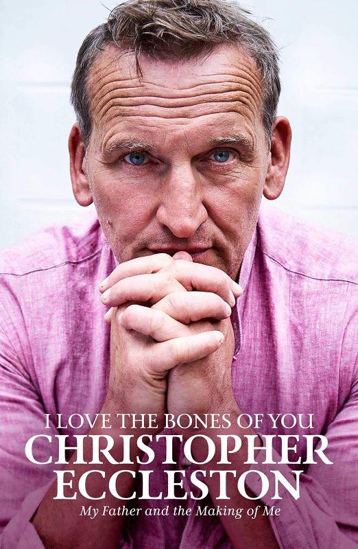 Christopher Eccleston I love The Bones Of You