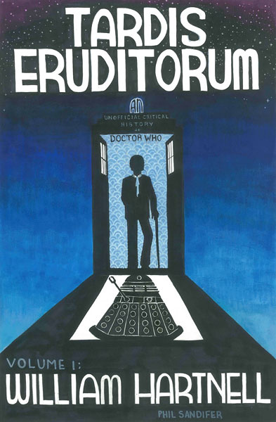 TARDIS Eruditorum: Volume 1 - William Hartnell
