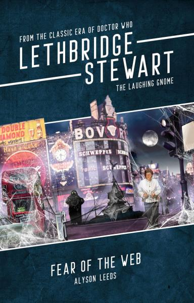 Lethbridge-Stewart: The Laughing Gnome - Fear of the Web
