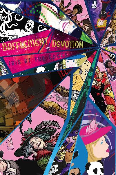 Bafflement & Devotion: Iris at the Edges