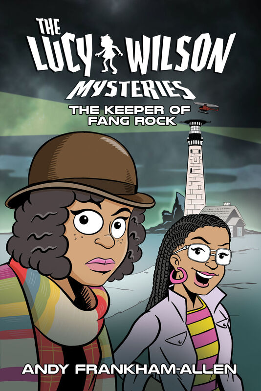 Lucy Wilson Mysteries : The Keeper of Fang Rock