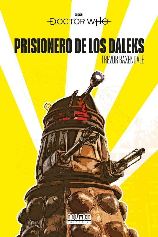Prisionero de los Daleks Prisoner of the Daleks Spanish Edition