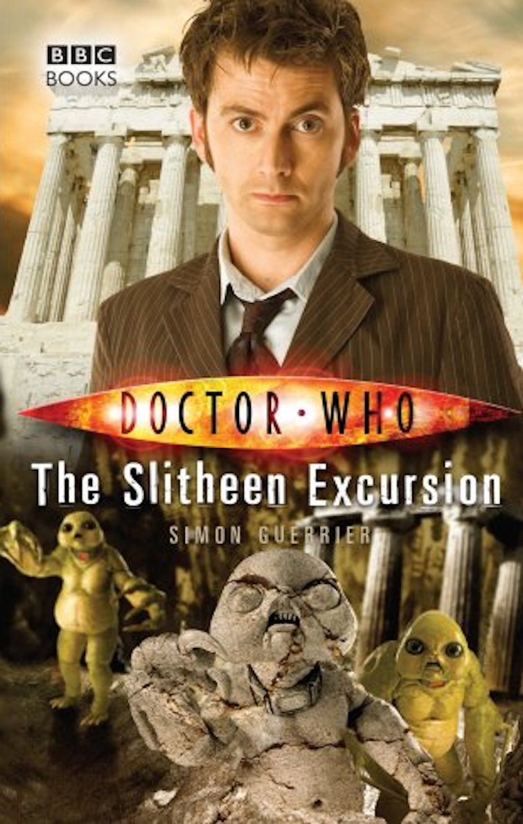 The Slitheen Excursion