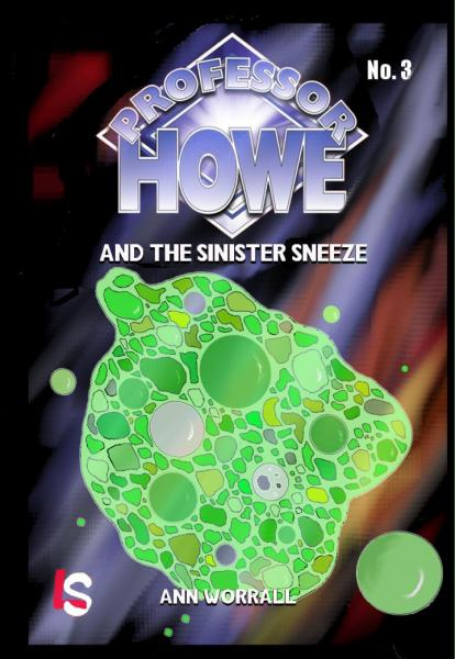 Professor Howe and the Sinister Sneeze