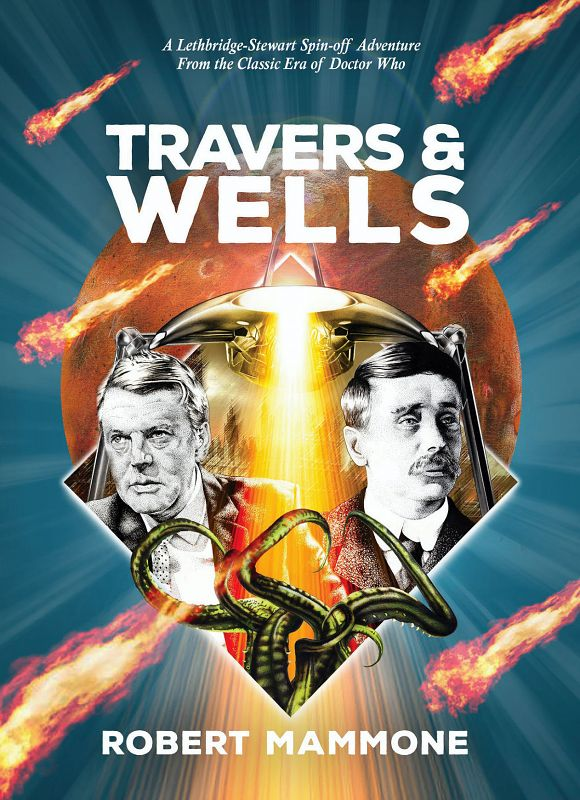 Travers & Wells: Other Wars, Other Worlds