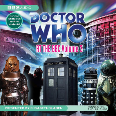 Doctor Who At The BBC Volume 3