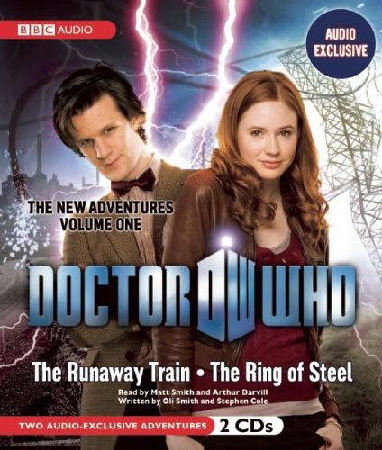 The New Adventures Volume One: The Runaway Train / The Ring of Steel