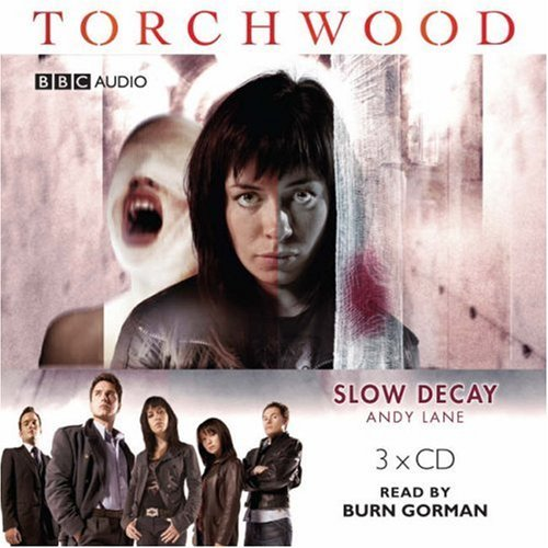Torchwood Slow Decay