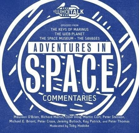 WhoTalk: Adventures in Space Commentaries
