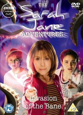 Sarah Jane Invasion of the Bane
