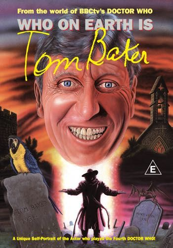 Who On Earth is Tom Baker DVD