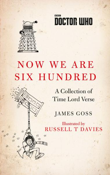 Now We Are Six Hundred: A Collection of Time Lord Verse